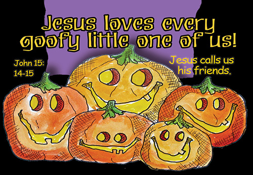 Pass It On: Jesus Loves Every Goofy One
