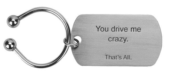 You Drive Me Crazy.