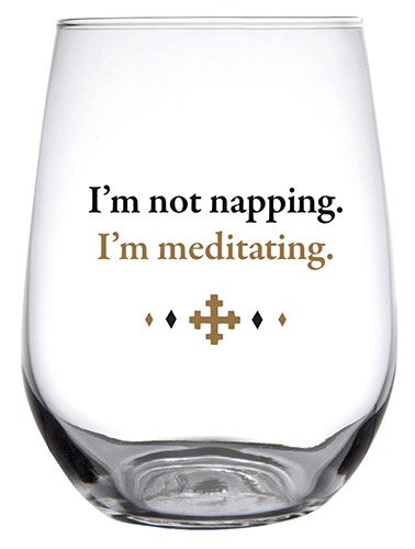 I'm not napping.  I'm meditating Stemless Wine Glass