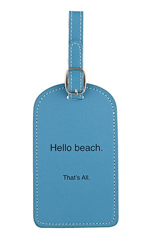 Hello Beach. That's All. Luggage Tag