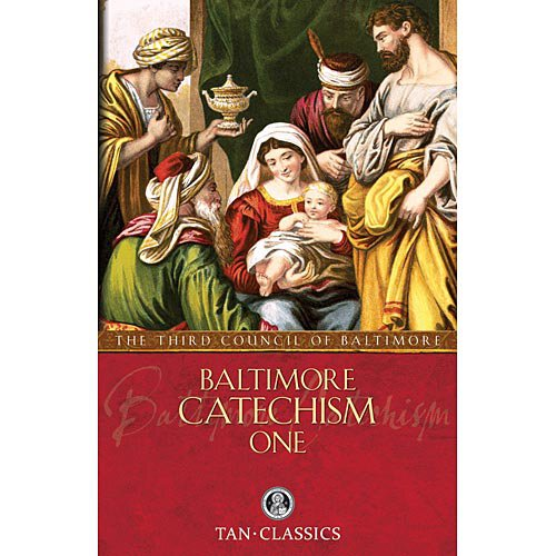 Baltimore Catechism Vol I TAN Publications