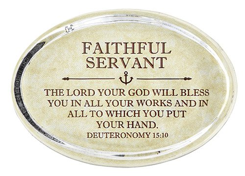 Paper Weight Faithful Servant Deuteronomy 15: 10