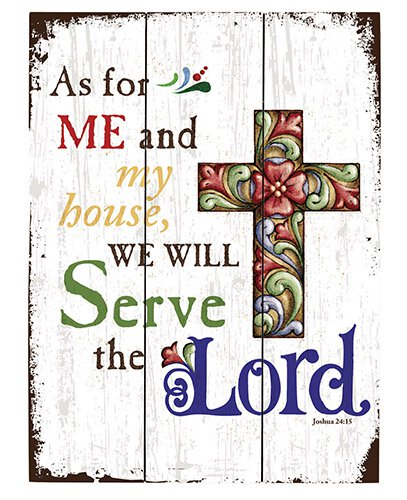 Jim Shore - As For Me and My House We Will Serve The Lord Joshua 24:15 - Wood Pallet Signs