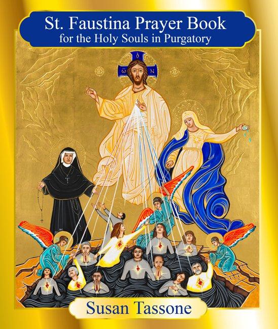 Saint Faustina Prayer Book by Susan Tassone