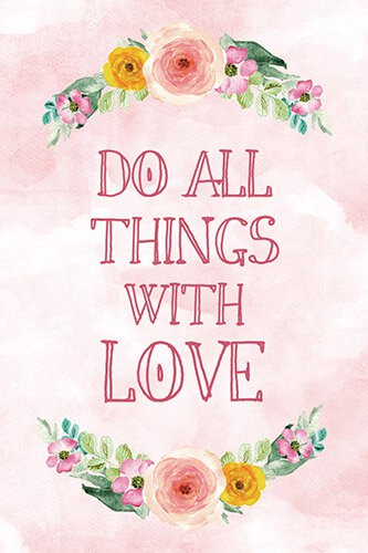 Just Because- Do All Things With Love Postcard