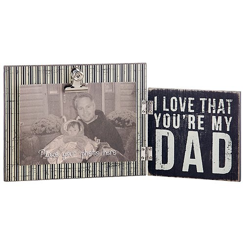 I Love That You're My Dad Picture Frame
