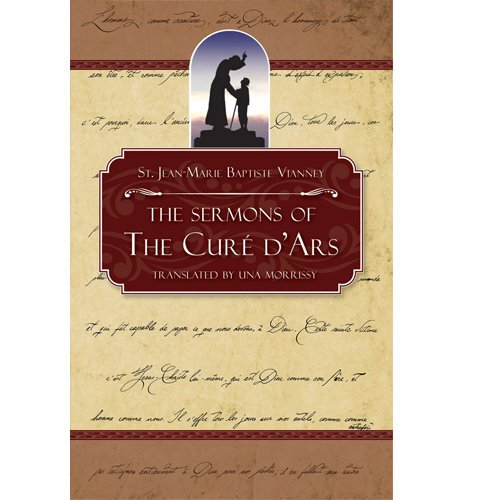 Sermons Of The Cure Of Ars