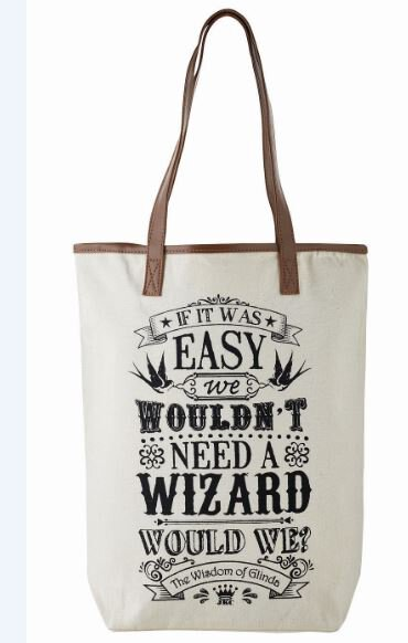 The Wisdom of Glinda Tote Bag - If It Was Easy
