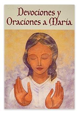 Devociones y Oraciones a Maria