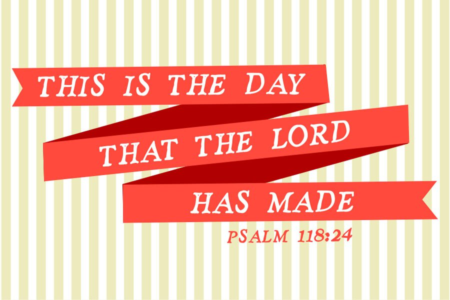 Pass It On: Day the Lord Made