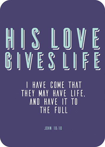 Verse Card- His Love Gives Life