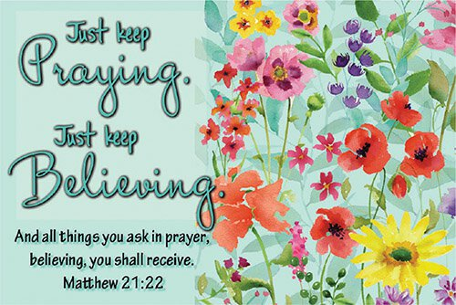 Pass It On: Just Keep Praying
