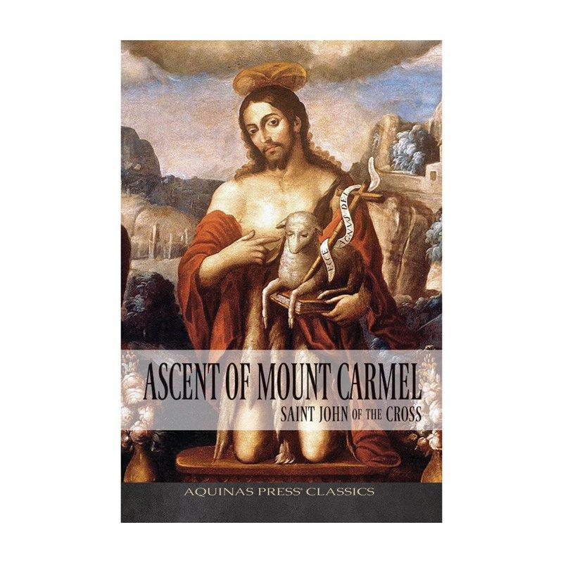 Aquinas Press® Classics - Ascent of Mount Carmel