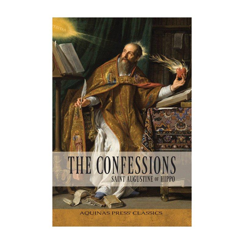 Aquinas Press® Classics - The Confessions