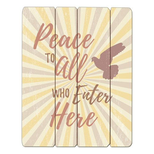 Peace to All Who Enter Here Pallet Sign