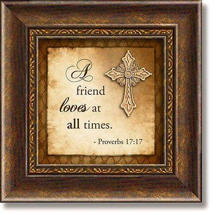 Proverbs 17:17 Framed Tabletop Christian Verses