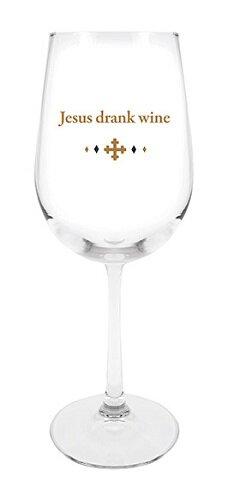 Stemmed Wine Glass - Jesus Drank Wine