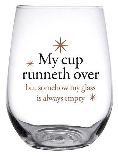 Stemless Wine Glass - Cup Runneth Over