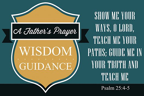 Pass It On - A Father's Prayer