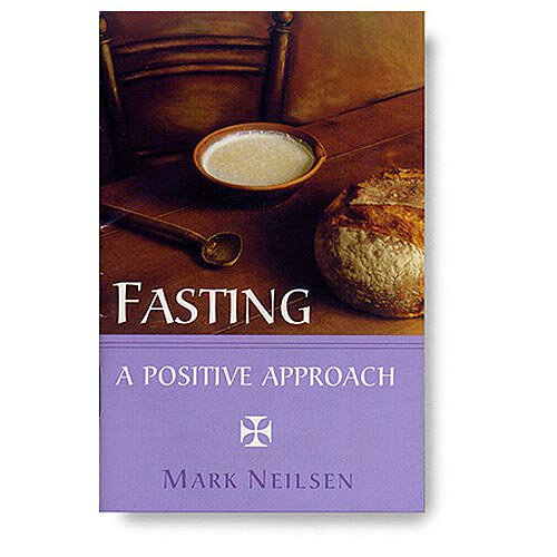 Fasting, A Positive Approach