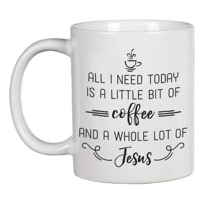 All I Need Today Mug - 12/pk