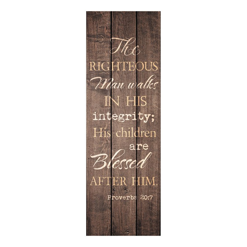 The Righteous Man (Proverbs 20:7) Banner