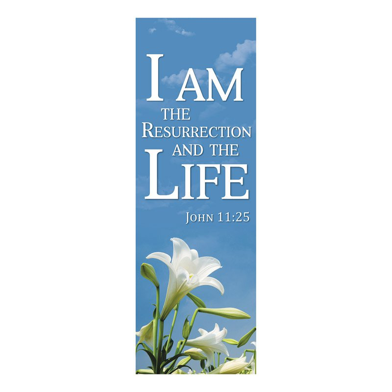 New Life Series Banner - I Am the Resurrection