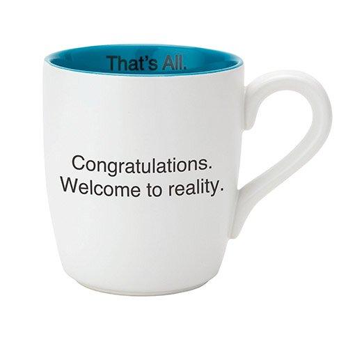 Mug Welcome To Reality