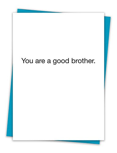 Card- You Are A Good Brother