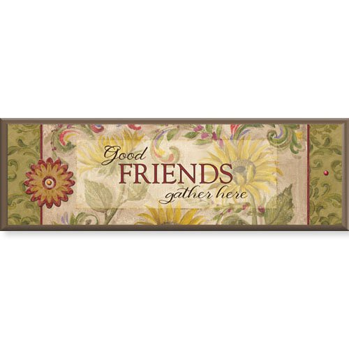 "Good Friends- 8.5"" X 2.75"" Tabletop Plaque"