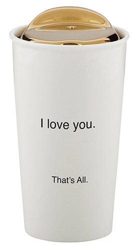 I Love You. That's All. 10 oz Travel Mug