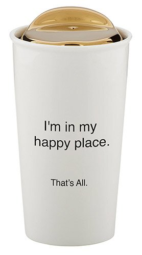 I'm in My Happy Place. 10 oz Travel Mug