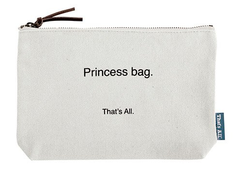 Princess Bag. That's All. Canvas Pouch