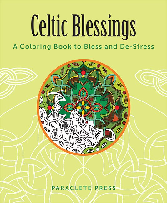 Celtic Blessings - Coloring Book for Adults