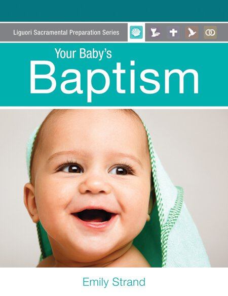 YOUR BABY'S BAPTISM