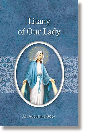 Litany Of Our Lady