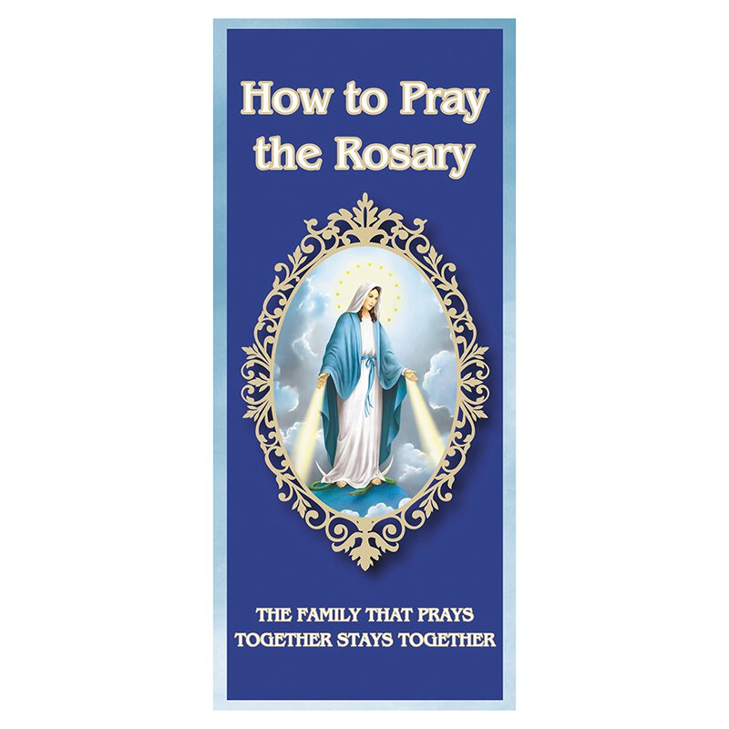 How to Pray the Rosary Pamphlet - 100/pk
