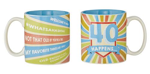 40 Happens Mug
