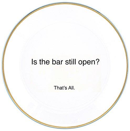 Dessert Plate - Bar Open - That's All