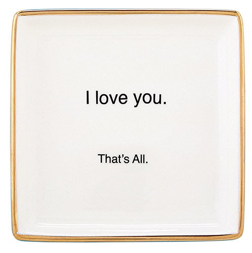 Trinket Tray - I Love You - That's All