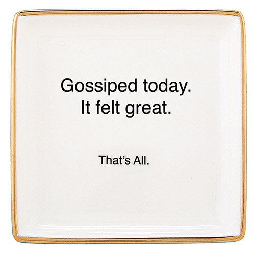 Trinket Tray - Gossiped Today - That's All