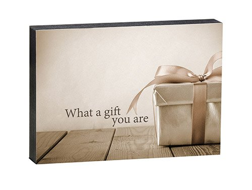 "Gift You Are - 7"" X 5"" Box Sign"