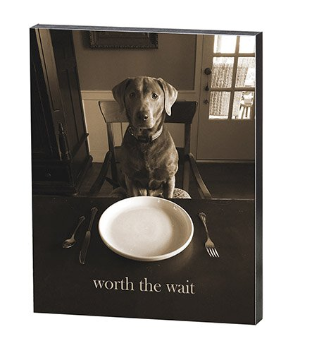 "Worth The Wait - 8"" X 10"" Box Sign"