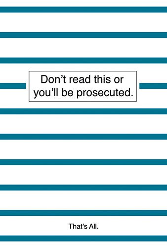 Thin Journal - Don't Read This or You'll be Prosecuted.