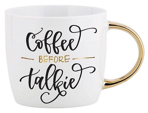 Coffee Before Talkie - Gold Handle Mug