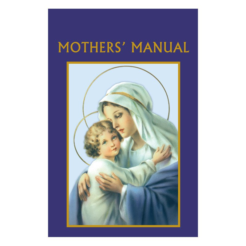 Aquinas Press® Prayer Book - Mothers' Manual