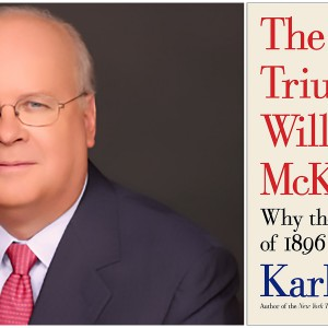 """An image of Republican political strategist Karl Rove alongside the cover of his latest book, """"The Triumph of William McKinley."""" Images courtesy of rove.com"""