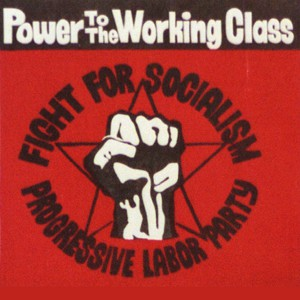 """The cover art for the album """"Power to the Working Class: Revolutionary songs written & sung by workers & students in struggle."""" Source: Library of Congress"""