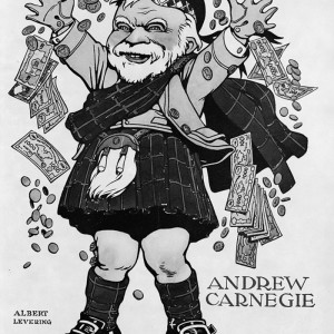 Caricature of Andrew Carnegie, 1835-1919, full, standing, wearing kilt, throwing money in air. Appeared in Life magazine, April 13, 1905. Source: Library of Congress