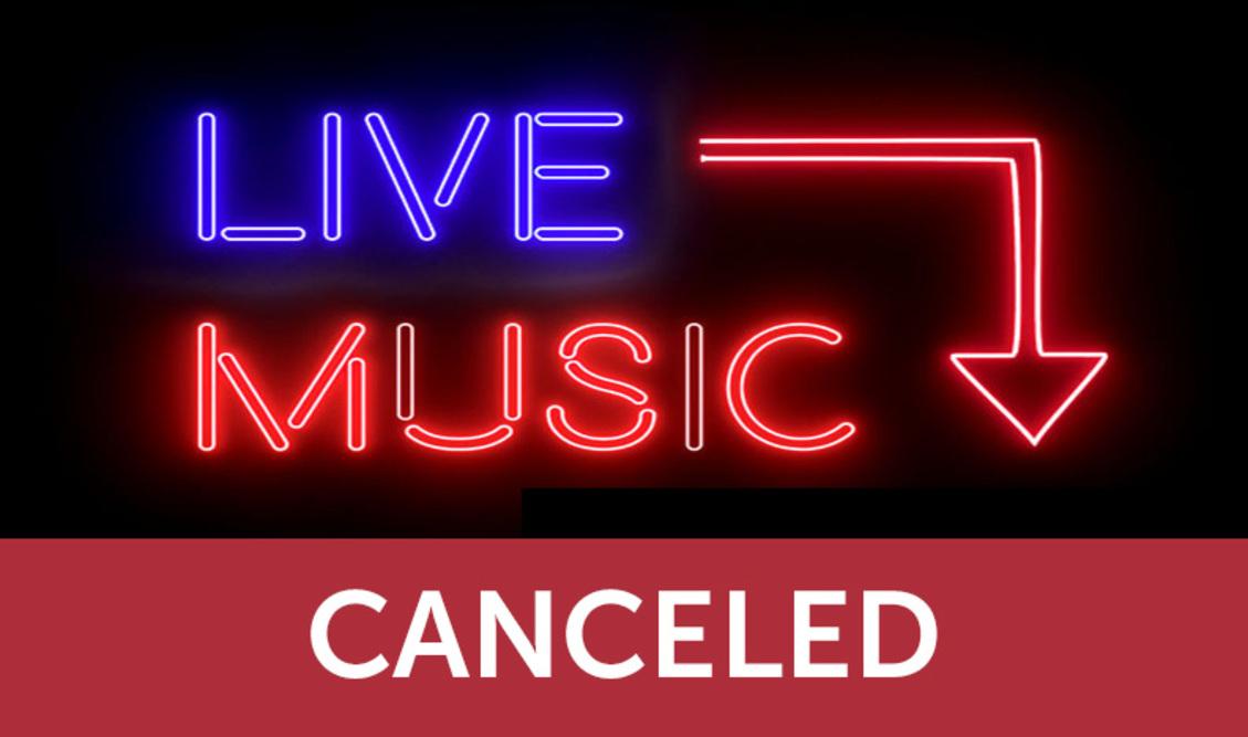 Live music canceled